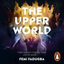 The Upper World Audiobook