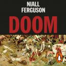 Doom: The Politics of Catastrophe Audiobook