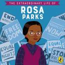 The Extraordinary Life of Rosa Parks Audiobook