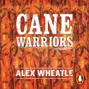 Cane Warriors Audiobook