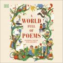 A World Full of Poems: Inspiring poetry for children Audiobook