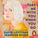 Take Me With You When You Go Audiobook