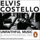 Unfaithful Music and Disappearing Ink: Deluxe Edition, Elvis Costello