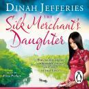 The Silk Merchant's Daughter Audiobook