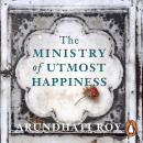 The Ministry of Utmost Happiness: 'The Literary Read of the Summer' - Time Audiobook