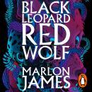 Black Leopard, Red Wolf: Dark Star Trilogy Book 1 Audiobook