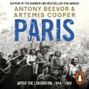 Paris After the Liberation: 1944 - 1949 Audiobook