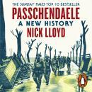 Passchendaele: A New History Audiobook