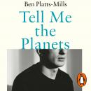 Tell Me the Planets: Stories of Brain Injury and What It Means to Survive Audiobook