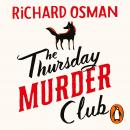 The Thursday Murder Club: The Record-Breaking Sunday Times Number One Bestseller Audiobook