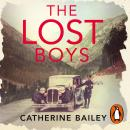 Lost Boys: A Family Ripped Apart by War, Catherine Bailey