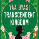 Transcendent Kingdom Audiobook