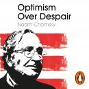 Optimism Over Despair Audiobook