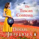 The Tuscan Contessa: A heartbreaking new novel set in wartime Tuscany Audiobook