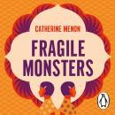 Fragile Monsters Audiobook
