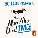 The Man Who Died Twice Audiobook