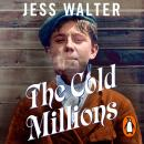 The Cold Millions Audiobook