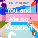 You and Me on Vacation Audiobook