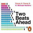 Two Beats Ahead: What Great Musical Minds Teach Us About Creativity and Innovation Audiobook