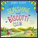 The Sunshine And Biscotti Club Audiobook