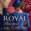 A Royal Kiss And Tell Audiobook