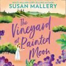 The Vineyard At Painted Moon Audiobook