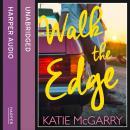 Walk The Edge Audiobook