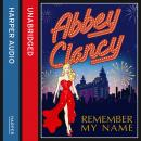 Remember My Name, Abbey Clancy