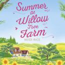 Summer At Willow Tree Farm, Heidi Rice