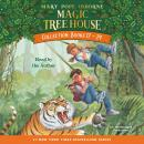 Magic Tree House Collection: Books 17-24, Mary Pope Osborne