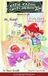 Katie Kazoo, Switcheroo: Books 3 and 4: Katie Kazoo, Switcheroo #3: Oh Baby!; Katie Kazoo, Switcheroo #4: Girls Don't Have Cooties, Nancy Krulik