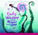 Emily Windsnap and the Monster from the Deep, Liz Kessler