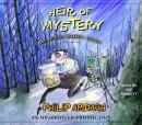 Heir of Mystery: The Second Unlikely Exploit Audiobook