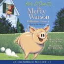The Mercy Watson Collection Volume I Audiobook