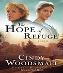 Hope of Refuge: Book 1 in the Ada's House Amish Romance Series, Cindy Woodsmall