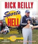 Sports from Hell: My Search for the World's Dumbest Competition, Rick Reilly