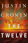 Twelve (Book Two of The Passage Trilogy): A Novel, Justin Cronin