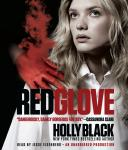 Red Glove: The Curse Workers, Book Two, Holly Black
