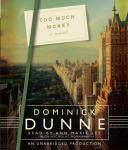 Too Much Money: A Novel, Dominick Dunne