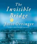 Invisible Bridge, Julie Orringer