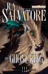 Ghost King: Transitions, Book III, R.A. Salvatore