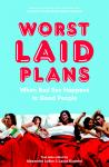 Worst Laid Plans at the Upright Citizens Brigade Theatre, Laura Kindred, Alexandra Lydon