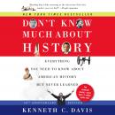 Don't Know Much About History, Anniversary Edition: Everything You Need to Know About American Histo Audiobook