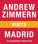 Andrew Zimmern visits Madrid: Chapter 7 from THE BIZARRE TRUTH Audiobook