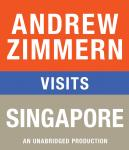 Andrew Zimmern visits Singapore: Chapter11 from THE BIZARRE TRUTH Audiobook