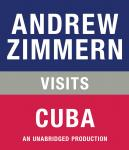 Andrew Zimmern visits Cuba: Chapter 20 from THE BIZARRE TRUTH Audiobook