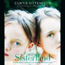 Sisterland: A Novel Audiobook
