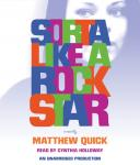 Sorta Like A Rock Star Audiobook
