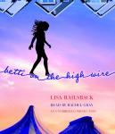 Betti on the High Wire, Lisa Railsback