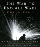 War to End All Wars: World War I, Russell Freedman